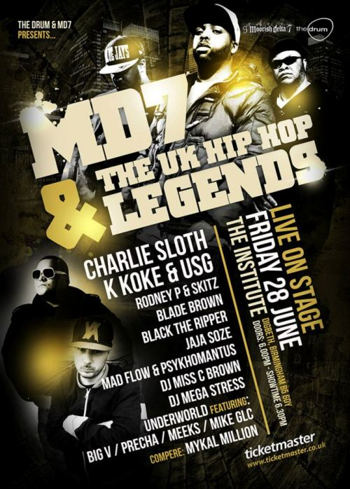 MD7 & UK HIPHOP LEGENDS 500 date