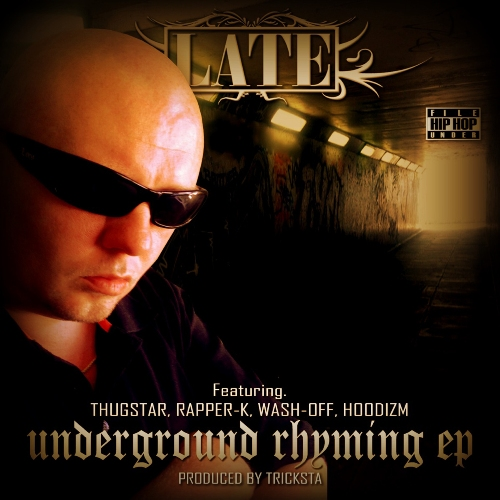 LATE - UNDERGROUND RHYMING EP cover500