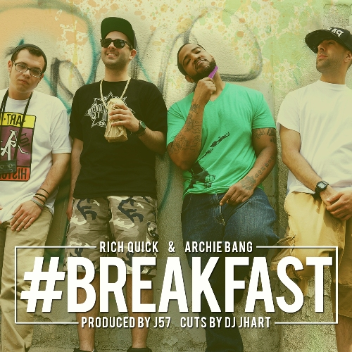 Rich Quick & Archie Bang #Breakfast Prod By J57 ARTWORK 500