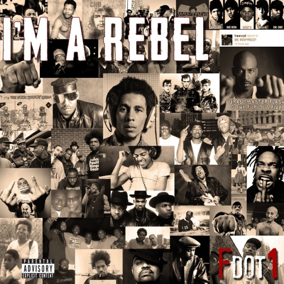 Fdot1 - I'm A Rebel