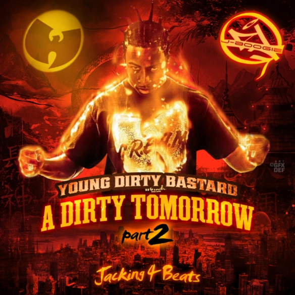 Young_Dirty_Bastard_A_Dirty_Tomorrow_Pt_2-front-large